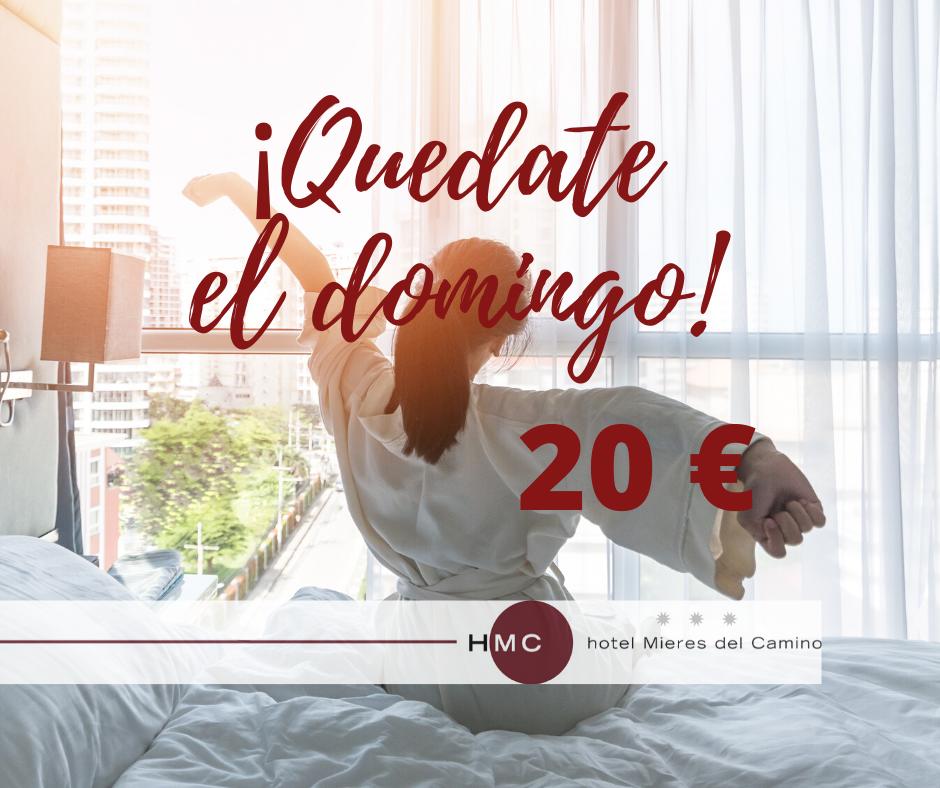 QUÉDATE EL DOMINGO POR SOLO 20 €