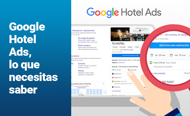 Google Hotel Ads, lo que necesitas saber